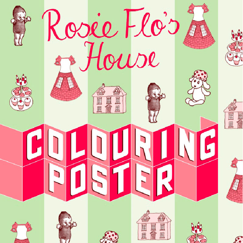 Rosie Flo's colouring poster